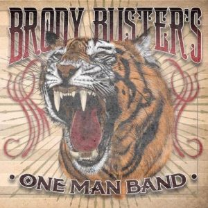 Brody Buster One Man Band March 7th 2020 Image